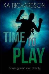 time-to-play-by-ka-richardson