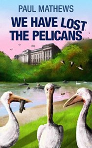 we-have-lost-the-pelicans-by-paul-mathews