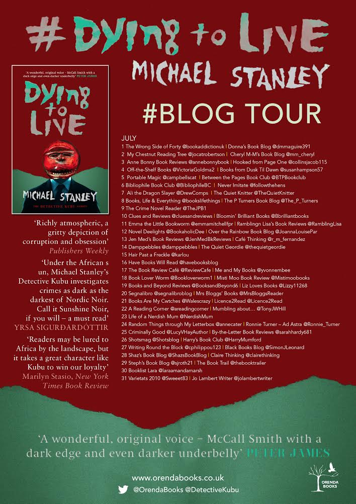 Blogtour Guestpost Dying To Live By Michael Stanley Detectivekubu